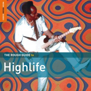 VARIOUS ARTISTS-THE ROUGH GUIDE TO HIGHLIFE (VOL.2)