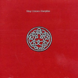 KING CRIMSON-DISCIPLINE (30TH ANNIVERSARY)
