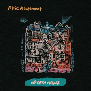 ATTIC ABASEMENT-DREAM NEWS