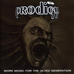 PRODIGY-MORE MUSIC FOR THE JILTED GENERATION (RE-ISSUE)