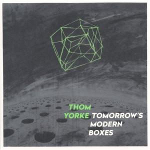 THOM YORKE-TOMORROW´S MODERN BOXES