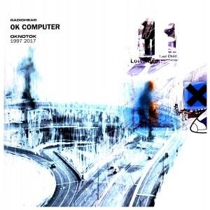 RADIOHEAD-OK COMPUTER: OKNOTOK 1997 2017
