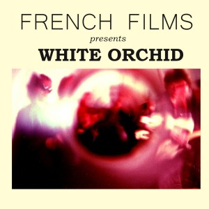 FRENCH FILMS-WHITE ORCHID