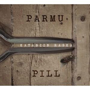 KATARIIN RASKA-PARMU PILL