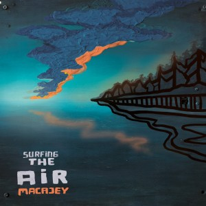 MACAJEY-SURFING THE AIR