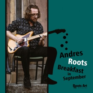 ANDRES ROOTS-BREAKFAST IN SEPTEMBER