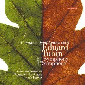 EDUARD TUBIN-SYMPH 8 & 1