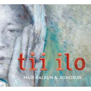 MARI KALKUN & RUNORUN-TII ILO