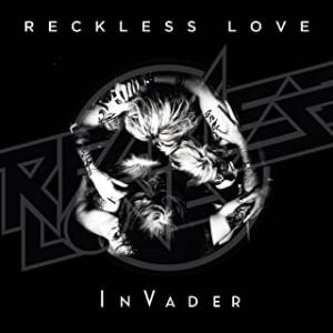 RECKLESS LOVE-INVADER