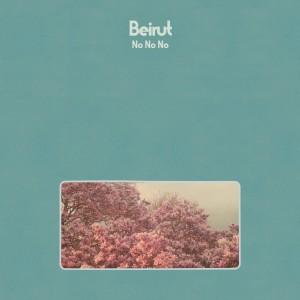 BEIRUT-NO NO NO