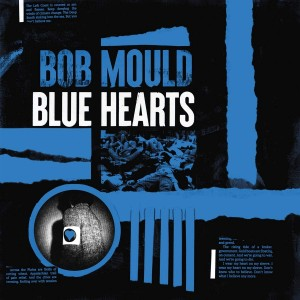 BOB MOULD-BLUE HEARTS