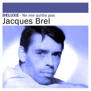 JACQUES BREL-NE ME QUITTE PAS