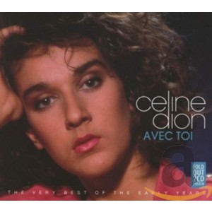CÉLINE DION-AVEC TOI: THE VERY BEST OF THE