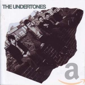 UNDERTONES-THE UNDERTONES
