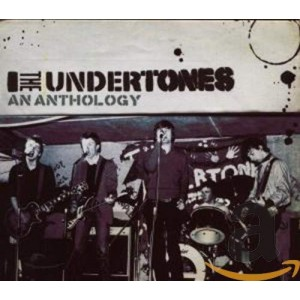 UNDERTONES-AN ANTHOLOGY