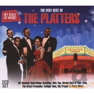 PLATTERS-MY KIND OF MUSIC: THE VERY BEST