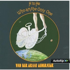 VAN DER GRAAF GENERATOR-H TO HE, WHO AM THE ONLY ONE