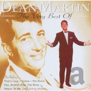 DEAN MARTIN-VERY BEST OF