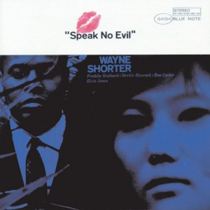 WAYNE SHORTER-SPEAK NO EVIL