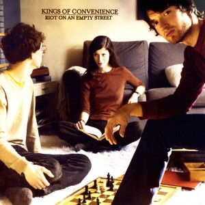 KINGS OF CONVENIENCE-RIOT ON AN EMPTY STREET
