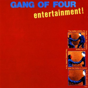 GANG OF FOUR-ENTERTAINMENT!