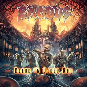 EXODUS-BLOOD IN BLOOD OUT
