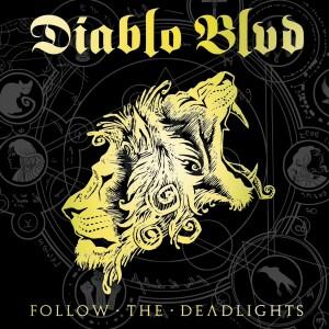 DIABLO BOULEVARD-FOLLOW THE DEADLIGHTS