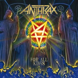 ANTHRAX-FOR ALL KINGS DIGIPACK