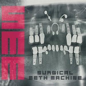 SURGICAL METH MACHINE-SURGICAL METH MACHINE