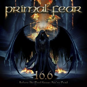 PRIMAL FEAR-16.6 BEFORE THE DEVIL KNOWS YOU´RE DEAD (COLOURED)