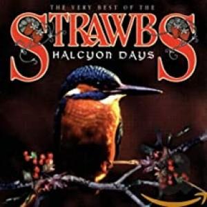 STRAWBS-HALCYON DAYS: VERY BEST OF