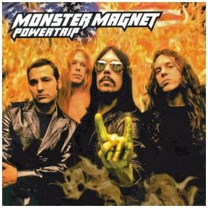 MONSTER MAGNET-POWERTRIP