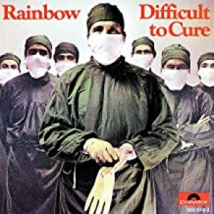 RAINBOW-DIFFICULT TO CURE /R