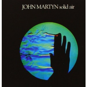 JOHN MARTYN-SOLID AIR