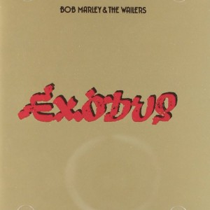 BOB MARLEY & THE WAILERS-EXODUS