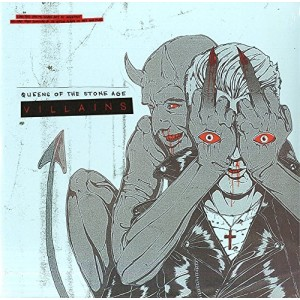 QUEENS OF THE STONE AGE-VILLAINS LTD