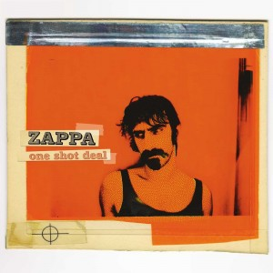FRANK ZAPPA-ONE SHOT DEAL