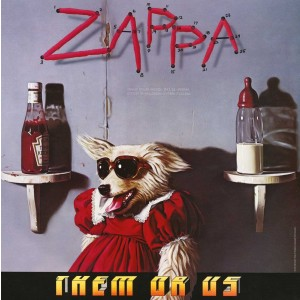 FRANK ZAPPA-THEM OR US