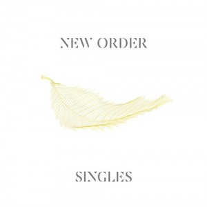 NEW ORDER-SINGLES (REMASTERED)