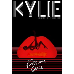 KYLIE MINOGUE-KISS ME ONCE: LIVE AT THE SSE HYDRO