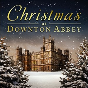 VARIOUS ARTISTS-CHRISTMAS AT DOWNTOWN ABBEY