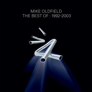 MIKE OLDFIELD-THE BEST OF MIKE OLDFIELD 92-03