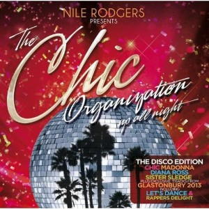 VARIOUS ARTISTS-THE CHIC ORGANIZATION: UP ALL NIGHT: NILE RODGERS PRESENTS (DISCO EDITION)