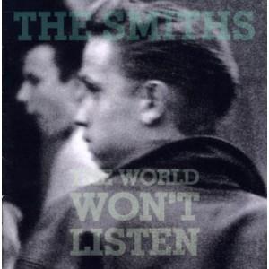SMITHS-THE WORLD WON´T LISTEN
