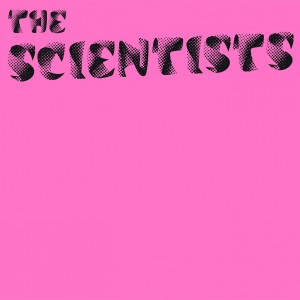 SCIENTISTS-THE SCIENTSISTS