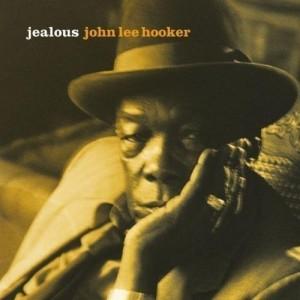 JOHN LEE HOOKER-JEALOUS