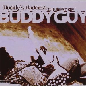 BUDDY GUY-BUDDY´S BADDEST