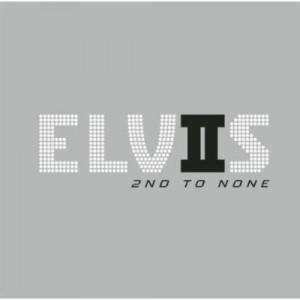 ELVIS PRESLEY-SECOND TO NONE