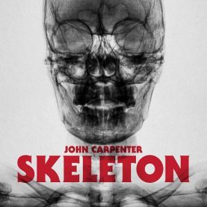 """JOHN CARPENTER-SKELETON B/W UNCLEAN SPIRIT 12"""""""