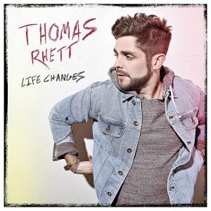 THOMAS RHETT-LIFE CHANGES